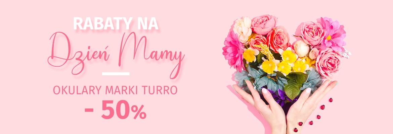 Rabaty na Dzień Matki -50% na okulary