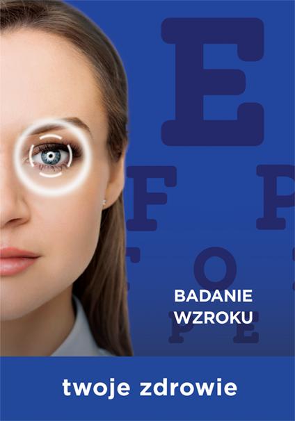 Twoje zdrowie - Badanie wzroku - Twoje Soczewki
