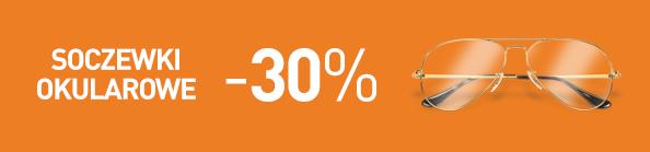 Soczewki okularowe - 30% taniej
