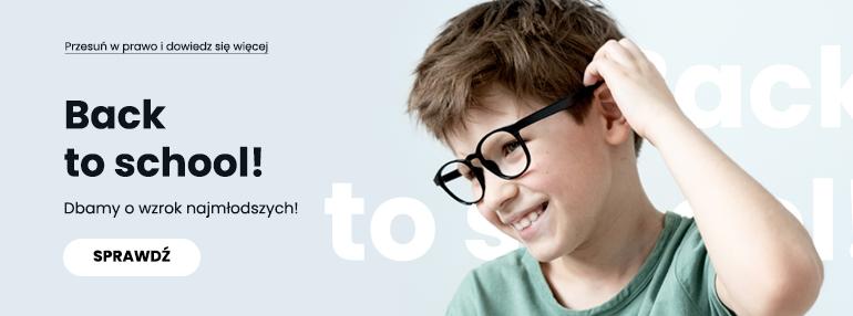 Back to school – dbamy o wzrok najmłodszych!